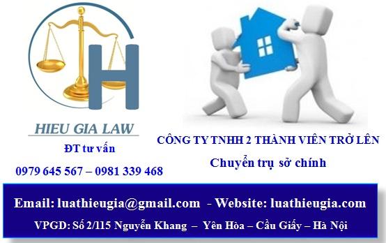 Chuyển Trụ sở chính công ty TNHH 1 thành viên trở lên