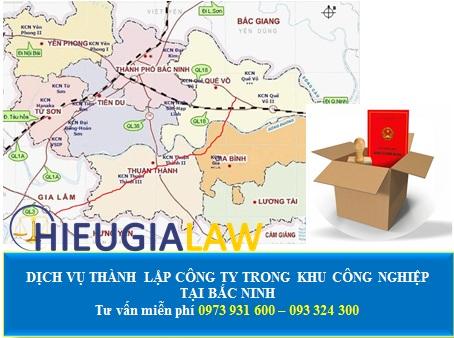 Dịch vụ thành lập công ty trong khu công nghiệp tại Bắc Ninh