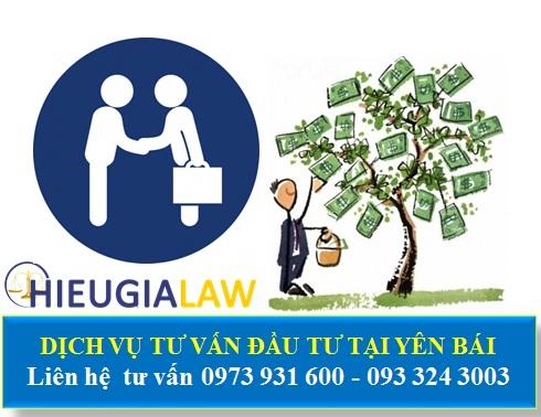 Dịch vụ tư vấn đầu tư nước ngoài tại Yên Bái