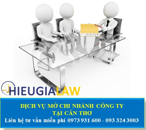Dịch vụ thành lập chi nhánh công ty tại Cần Thơ
