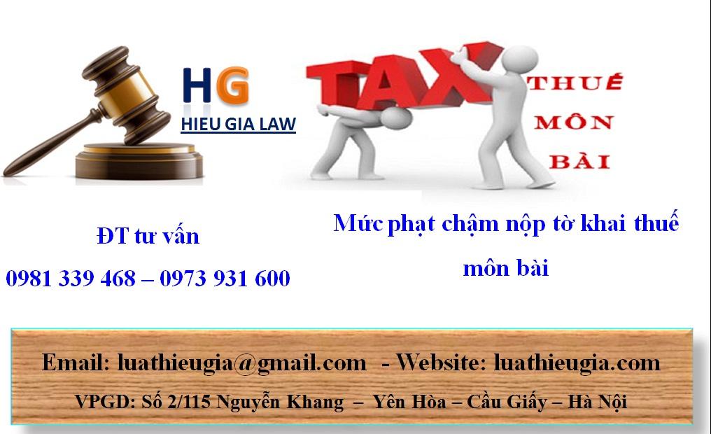 Mức phạt chậm nộp tờ khai thuế môn bài