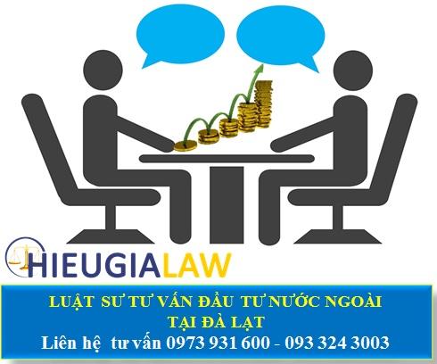 Luật sư tư vấn đầu tư nước ngoài tại Đà Lạt