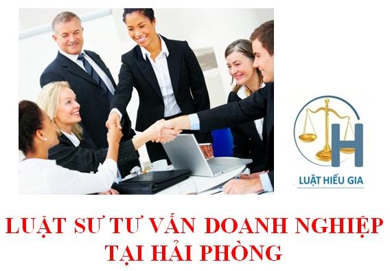 Thuê luật sư tư vấn doanh nghiệp tại Hải Phòng