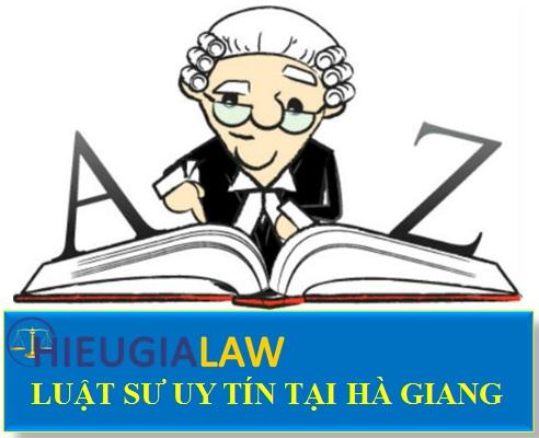 Luật sư uy tín tại Hà Giang