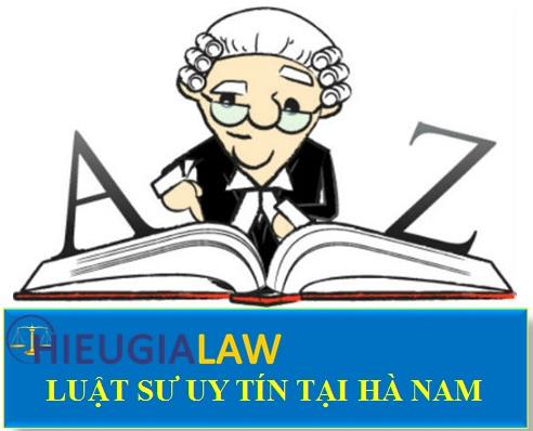 Luật sư uy tín tại Hà Nam