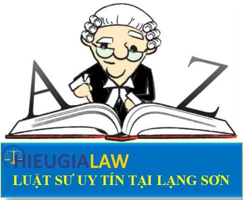 Luật sư uy tín tại Lạng Sơn