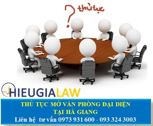 Thủ tục mở văn phòng đại diện tại Hà Giang