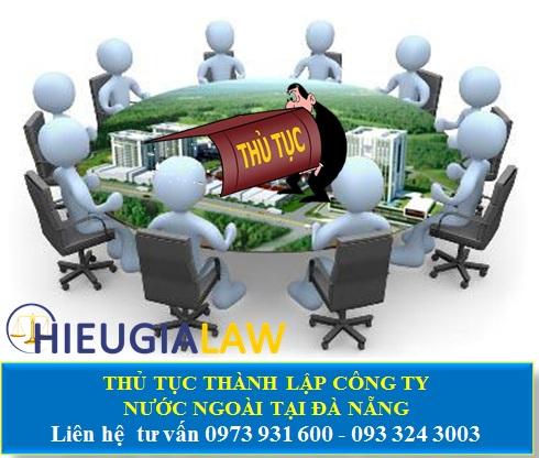 Thủ tục thành lập công ty có người nước ngoài tại Đà Nẵng