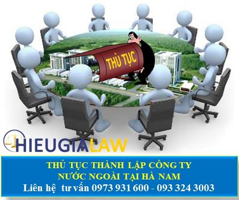 Thủ tục thành lập công ty có người nước ngoài tại Hà Nam
