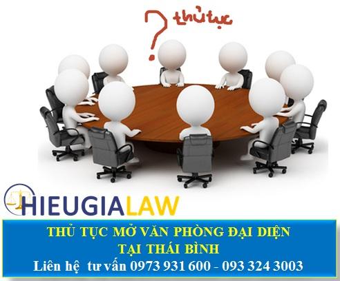 Thủ tục mở văn phòng đại diện tại Thái Bình
