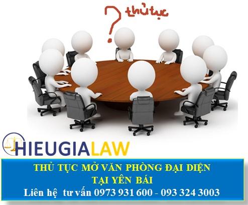 Thủ tục mở văn phòng đại diện tại Yên Bái