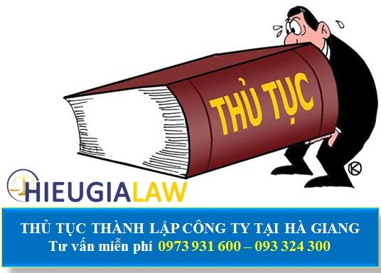 Thủ tục thành lập công ty tại Hà Giang