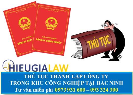 Thủ tục thành lập công ty trong khu công nghiệp tại Bắc Ninh