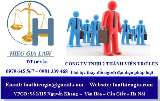 Thủ tục thay đổi người đại diện pháp luật công ty TNHH 2 thành viên trở lên