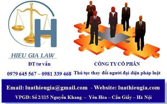 Thủ tục thay đổi người đại diện trước pháp luật công ty cổ phần