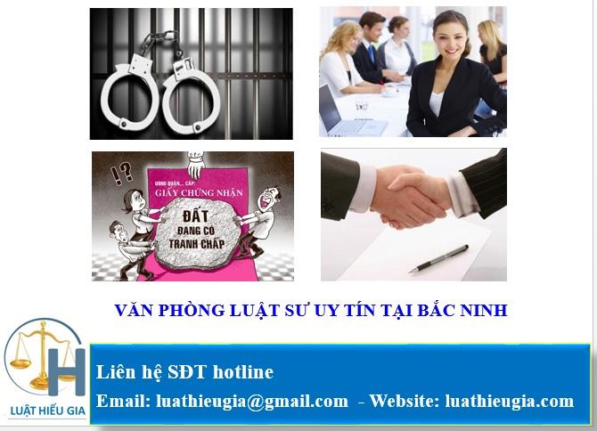 Văn phòng luật sư uy tín tại Bắc Ninh