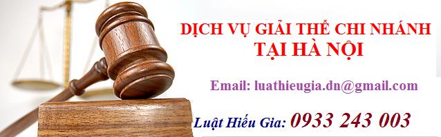 Dịch vụ giải thể chi nhánh tại Hà Nội