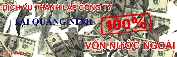 Dịch vụ thành lập công ty cho người nước ngoài tại Quảng Ninh