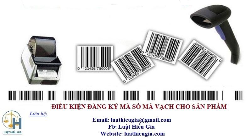 Điều kiện đăng ký mã số mã vạch cho sản phẩm