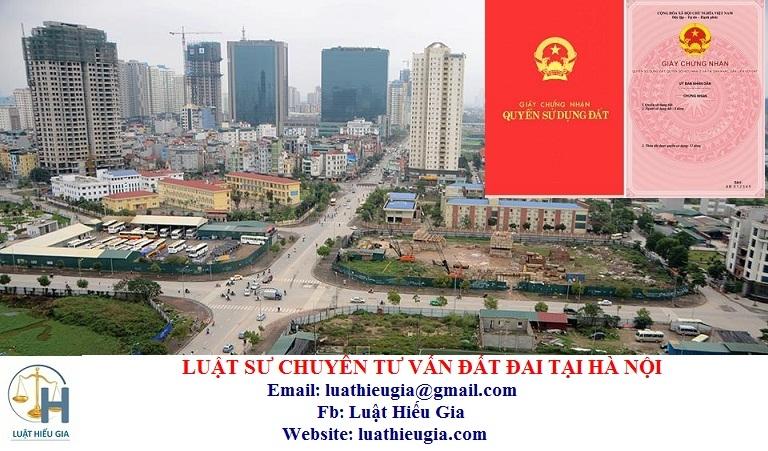 Luật sư chuyên tư vấn đất đai tại Hà Nội