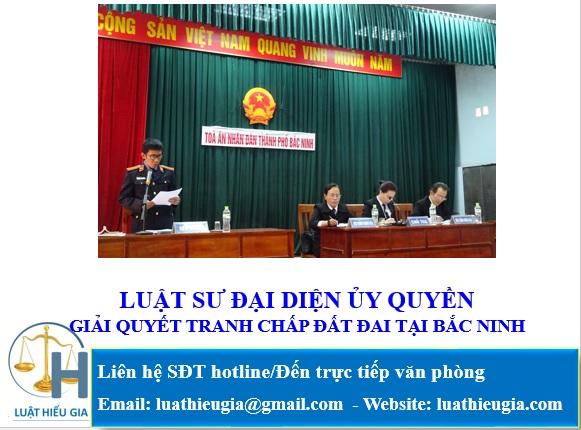 Luật sư giải quyết tranh chấp đất đai tại Bắc Ninh