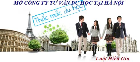Mở Công ty tư vấn du học tại Hà Nội