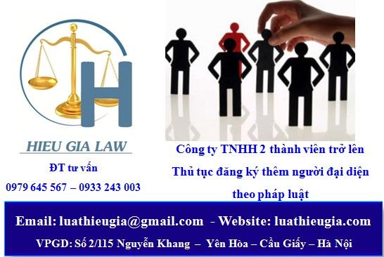 Thủ tục đăng ký thêm người đại diện pháp luật công ty TNHH 2 thành viên trở lên