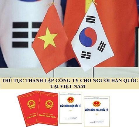 Thủ tục thành lập công ty cho người Hàn Quốc tại Việt Nam