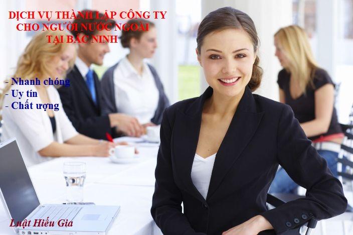 Thủ tục thành lập công ty cho người nước ngoài tại Bắc Ninh