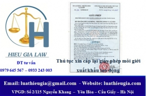 Cấp lại giấy phép hoạt động dịch vụ đưa người lao động Việt Nam đi làm việc ở nước ngoài