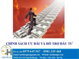 Chính sách ưu đãi và hỗ trợ đầu tư