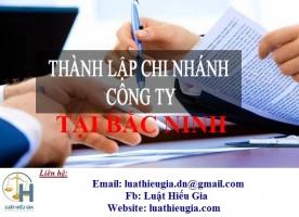 Đăng ký chi nhánh công ty tại Bắc Ninh