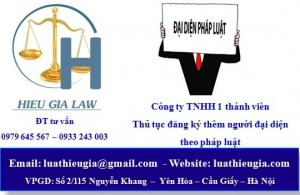 Đăng ký thêm người đại diện theo pháp luật công ty TNHH một thành viên