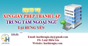 Dịch vụ thành lập Trung tâm ngoại ngữ tại Hưng Yên