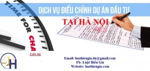 Dịch vụ thay đổi giấy chứng nhận đầu tư tại Hà Nội