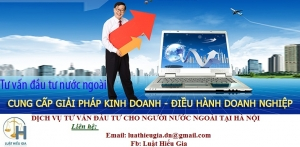 Dịch vụ tư vấn đầu tư cho người nước ngoài tại Hà Nội
