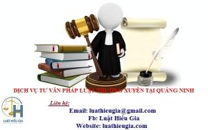 Dịch vụ tư vấn pháp luật thường xuyên tại Quảng Ninh