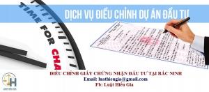 Điều chỉnh Giấy chứng nhận đầu tư công ty nước ngoài tại Bắc Ninh