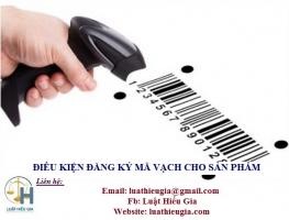 Điều kiện đăng ký mã vạch cho sản phẩm