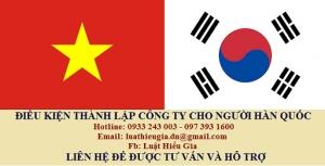 Điều kiện thành lập công ty cho người Hàn Quốc