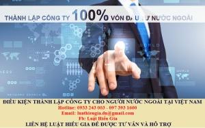Điều kiện thành lập công ty cho người nước ngoài tại Việt Nam