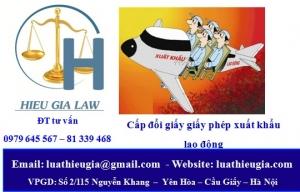 Đổi giấy giấy phép hoạt động dịch vụ đưa người lao động Việt Nam đi lao động ở nước ngoài