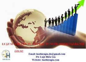 Luật sư chuyên tư vấn đầu tư nước ngoài tại Hà Nội