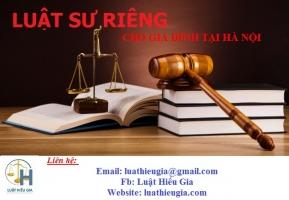 Luật sư riêng cho gia đình tại Hà Nội