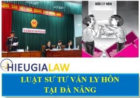 Luật Sư Tư Vấn Ly Hôn Tại Đà Nẵng