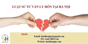 Luật sư tư vấn ly hôn tại Hà Nội