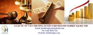 Luật sư tư vấn thường xuyên cho Doanh nghiệp tại Hà Nội