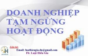 Tạm ngừng hoạt động của doanh nghiệp tại Bắc Ninh