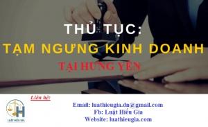 Tạm ngưng hoạt động kinh doanh tại Hưng Yên