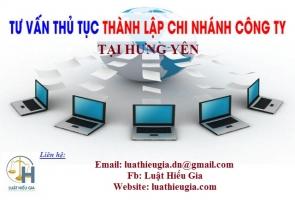 Thành lập chi nhánh công ty tại Hưng Yên